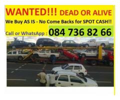 "Car buyer - WANTED!! Cars and Bakkies ""Dead or Alive"" Anywhere in KZN, Quick and Easy Purchases"