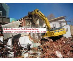 Rubble Removal And Demolishing Specialist 063 941 4235